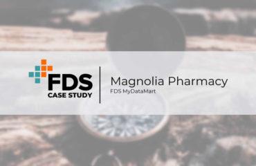 Case Study - FDS MyDataMart - Magnolia Pharmacy